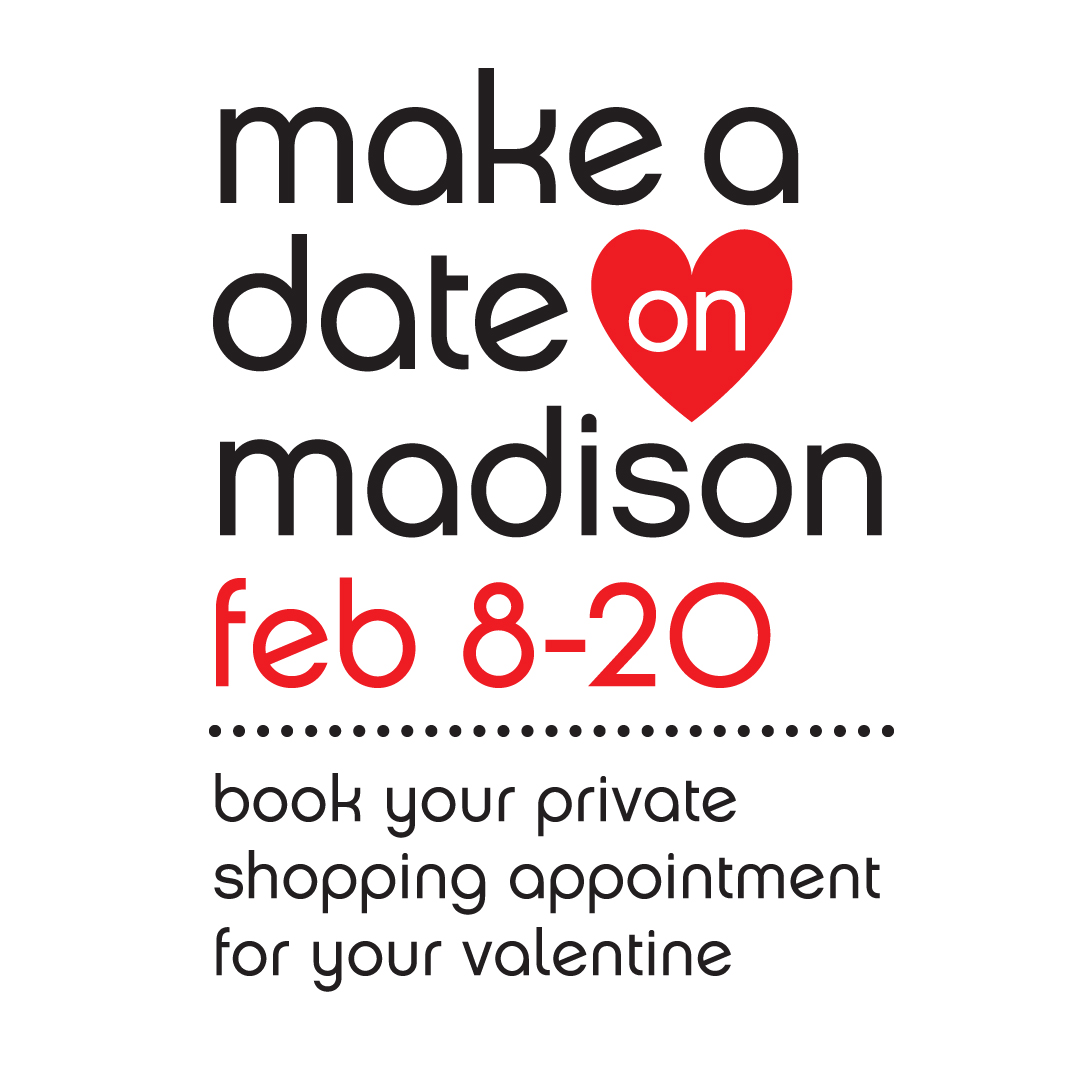 Make a Date on Madison Avenue, February 8-20